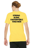 Yellow STRONG ALONE UNSTOPPABLE TOGETHER Cheer Shirt