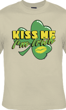Kiss Me I'm Irish - T Shirt