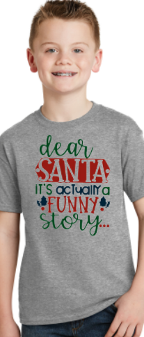 Santa, Its Actually a Funny Story - Christmas Shirt