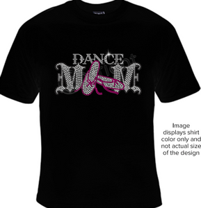 Dance Mom Rhinestone T Shirt