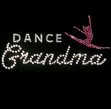 Dance Grandma Mom Rhinestone T Shirt