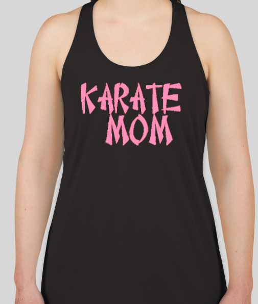 Karate Mom T Shirt / Racer back
