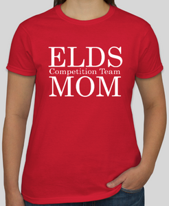 ELDS Competition MOM Team T Shirt (unisex shirt)