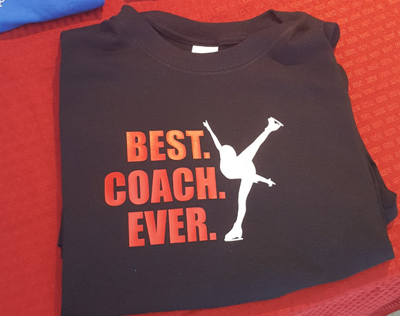 Best Coach Ever - Figure Skater T Shirt