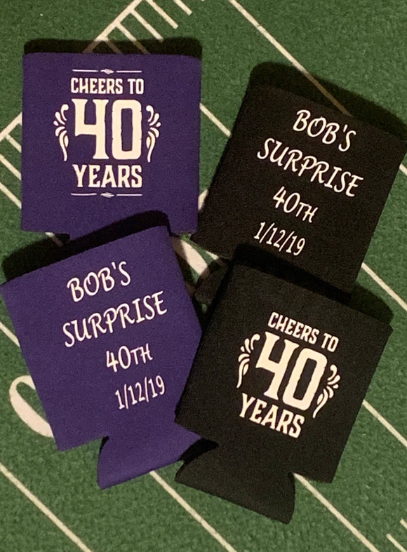 Bob's 40th bday koozie