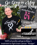 Go Grey in May/ Support Team Riley Tshirt