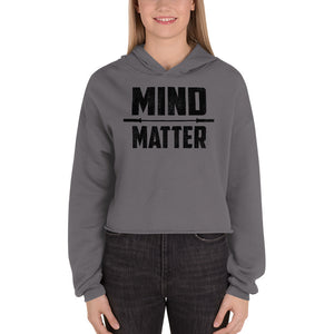 Women's Mind Over Matter Crop Hoodie