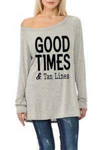 GOOD TIMES & TAN LINES Long Sleeve