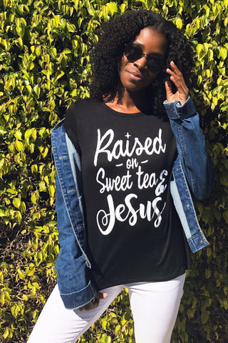 Raised On Sweat Tea & Jesus Scoop Neck
