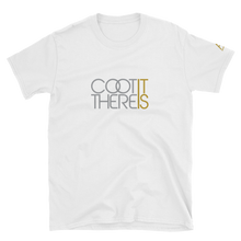 COOT THERE IT IS Text T-Shirt