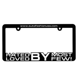 AF HATED BY MOST LOVED BY FEW! PLATE FRAME