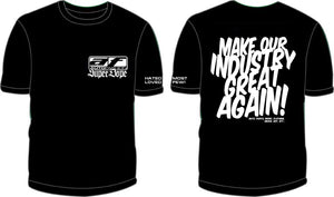 AF MAKE OUR INDUSTRY GREAT AGAIN! SHORT SLEEVE T-SHIRT