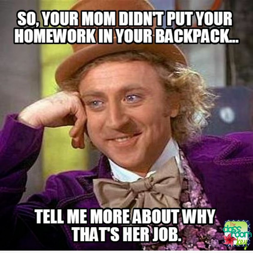 Teacher Meme - Mom's Job