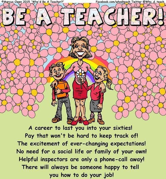 Be a Teacher! Sarcastic Excitement about being a teacher