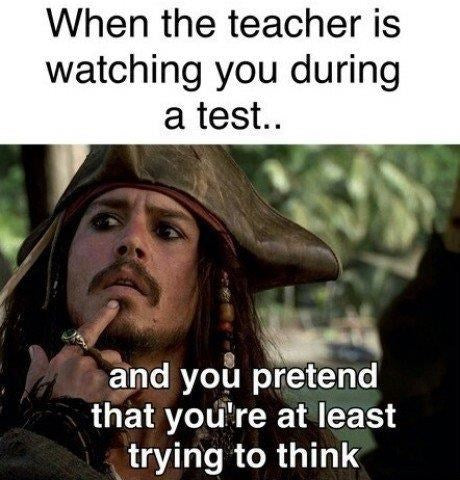 Funny teacher meme with Captain Jack Sparrow making a funny thinking face like students do when they fake knowing test answers