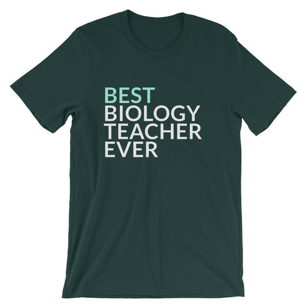 Best Biology Teacher Ever Tee Shirt