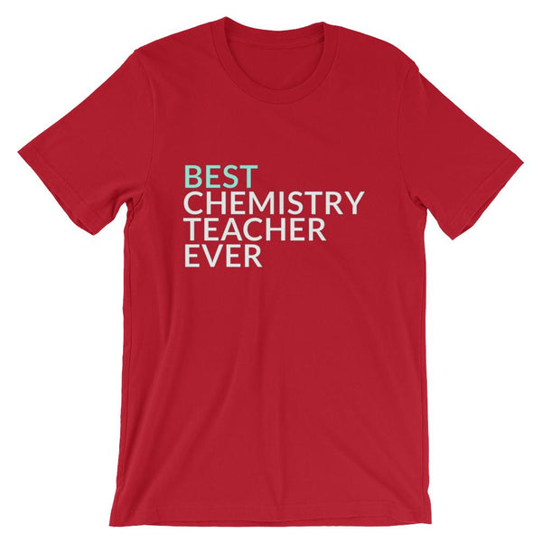 Best Chemistry Teacher Ever T-Shirt