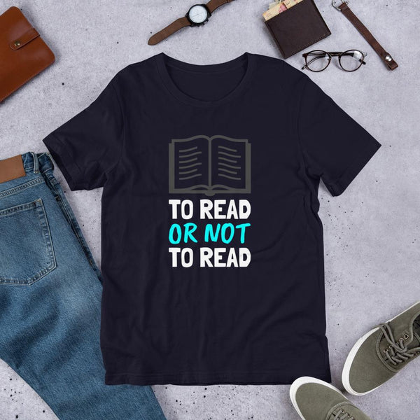 Book Lover Shirt - To Read or Not to Read-Faculty Loungers