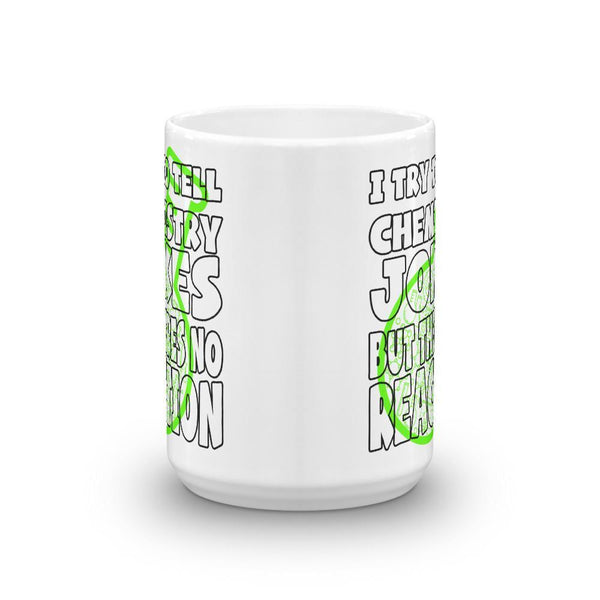 Chemistry or Science Teacher Coffee Mug with Corny Joke-Faculty Loungers