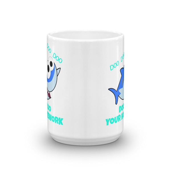 Cute Mug for Teachers Doo Doo Your Homework Shark-Faculty Loungers