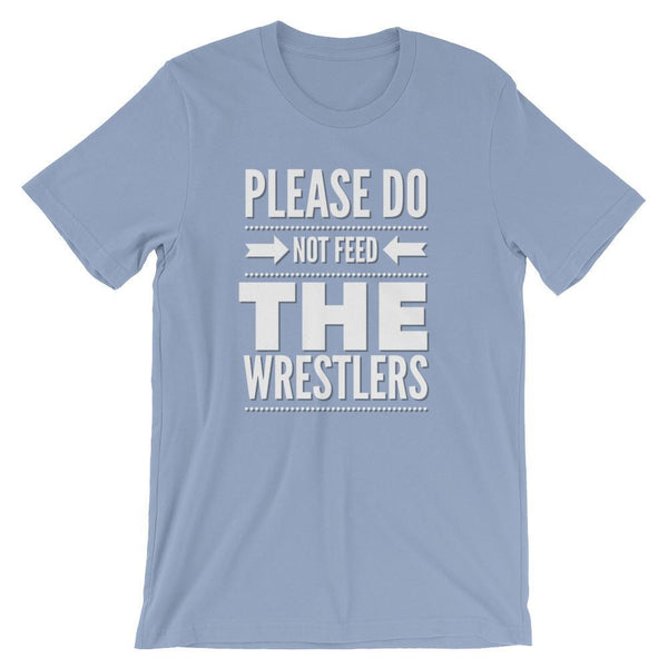 Do Not Feed the Wrestlers, Wrestling Coach T-Shirt, Short-Sleeve Unisex T-Shirt-Faculty Loungers