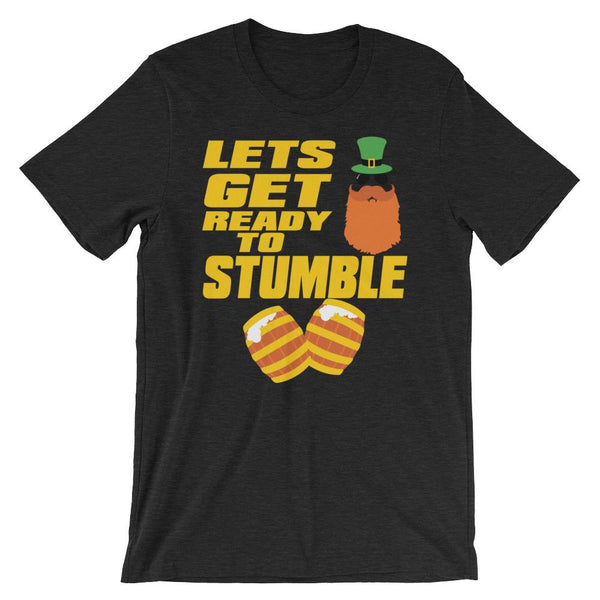 Drunk St Patrick's Day Bar Crawl Shirt - Let's Get Ready to Stumble-Faculty Loungers
