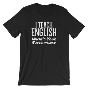 English Teacher Super Power Tee Shirt-Faculty Loungers