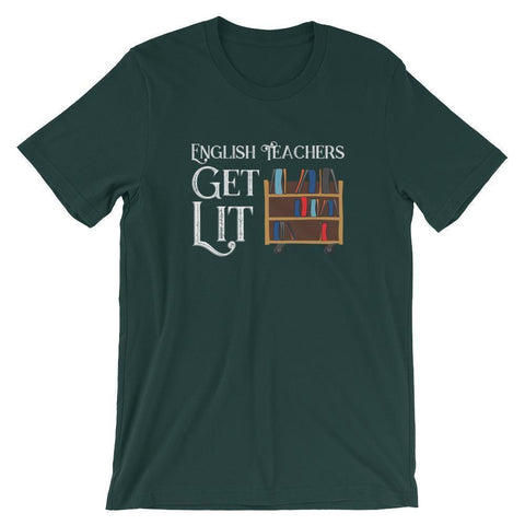 English Teachers Get Lit Shirt-Faculty Loungers