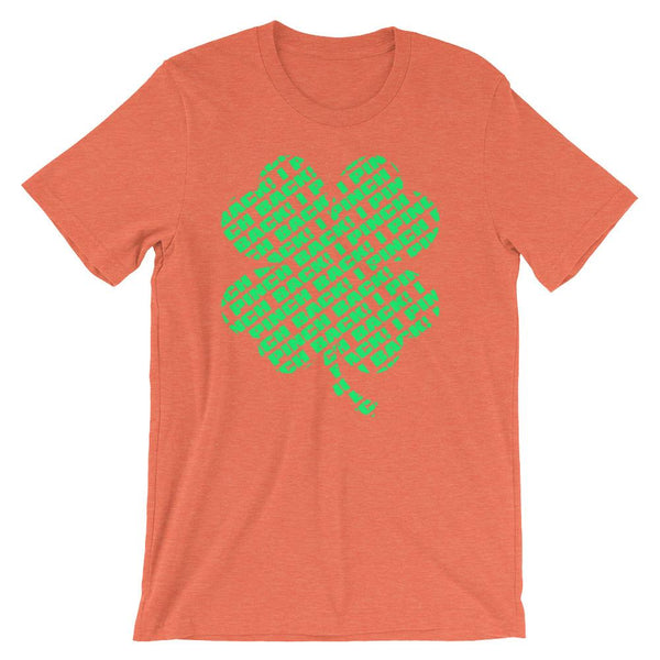 Fun shirt to wear to work on St Patrick's Day that has a green four leaf clover made up of the words I Pinch Back - Unisex heather orange colored t-shirt
