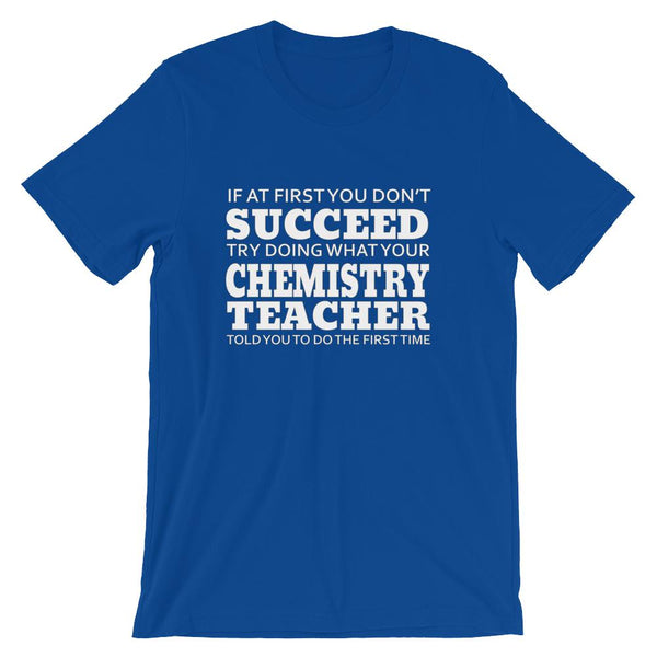 Funny Chemistry Teacher Lesson Short-Sleeve Unisex T-Shirt