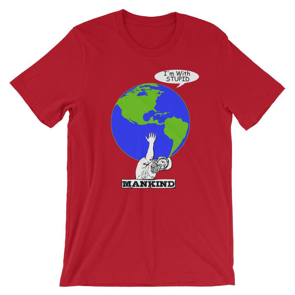 Funny Earth Day Shirt - I'm With Stupid-Faculty Loungers