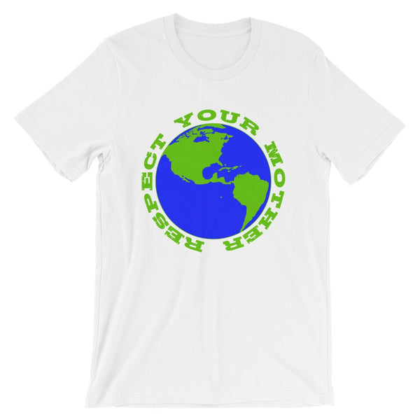 Funny Earth Day Shirt - Respect Your Mother Earth-Faculty Loungers
