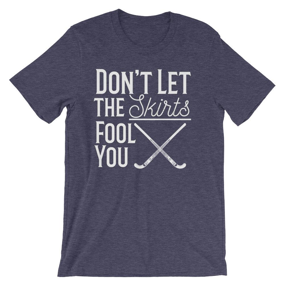 funny field hockey coach tee shirt don t let the skirts fool you