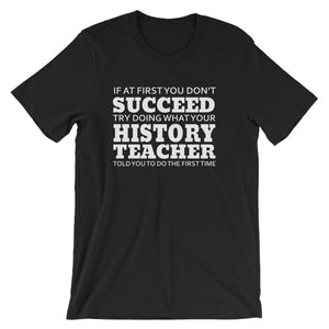 Funny History Teacher T-shirt-Faculty Loungers