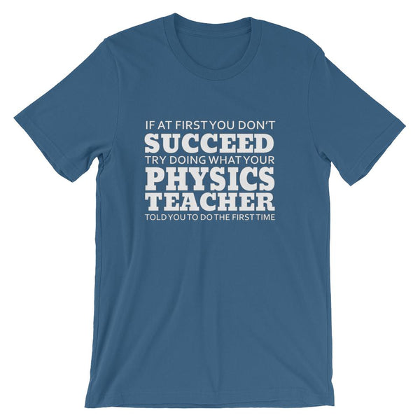 Funny Physics Teacher Lesson Short-Sleeve Unisex T-Shirt