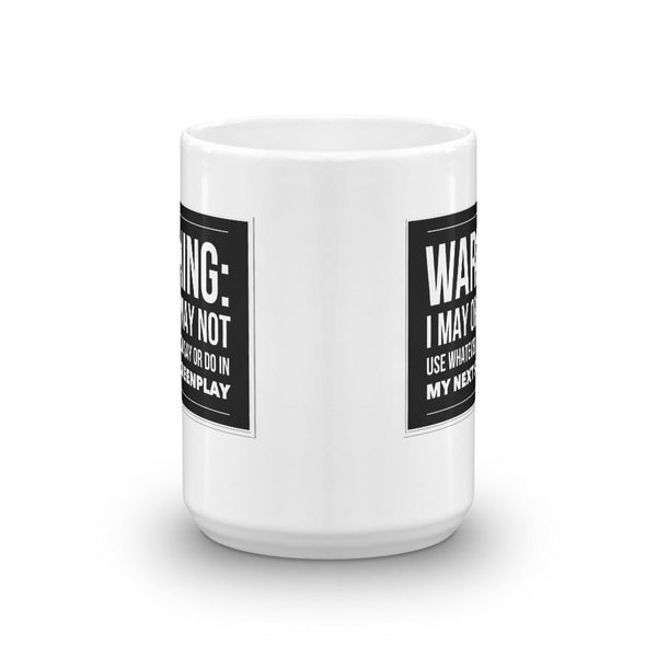 Funny Screenwriter Mug - WARNING!-Faculty Loungers