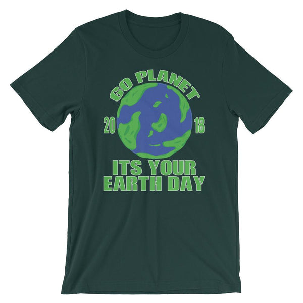 Go Planet It's Your Earth Day 2018 T-shirt-Faculty Loungers