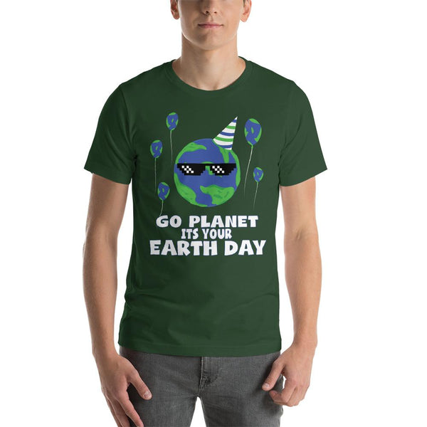 Go Planet It's Your Earth Day T-shirt-Faculty Loungers