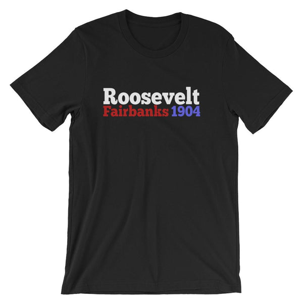 Historical Election Shirt for Teachers, Theodore Roosevelt & Charles W. Fairbanks 1904-Faculty Loungers