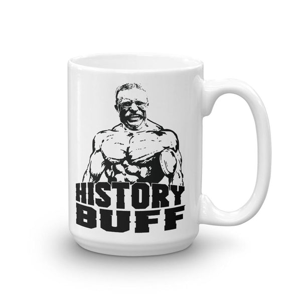 History Buff Gift - Teddy Roosevelt Mug-Faculty Loungers