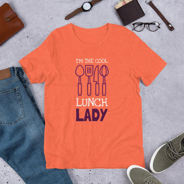 I'm the Cool Lunch Lady Shirt-Faculty Loungers