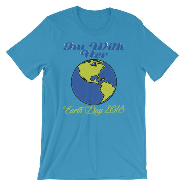 I'm With Her - Earth Day 2018 T-Shirt-Faculty Loungers