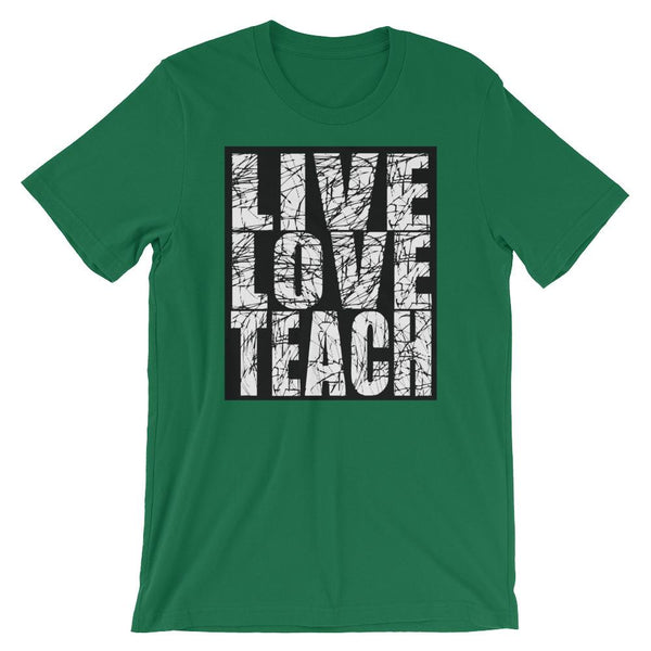 Live Love Teach - T-Shirt for Teachers-Faculty Loungers