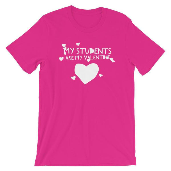 Valentine T-Shirt for Teachers, My Students are My Valentine, V-Day Gift Idea for Teachers-Faculty Loungers