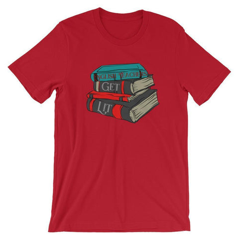 Punny English Teachers Get Lit Shirt-Tee Shirt-Faculty Loungers Gifts for Teachers