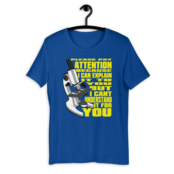 Science Teacher Gift - Pay Attention Shirt