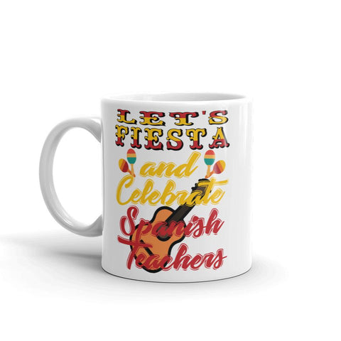 Spanish Teacher Gift - Let's Fiesta Mug-Faculty Loungers