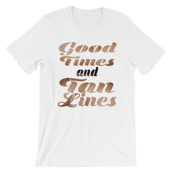 Spring Break T-Shirt - Good Times and Tan Lines-Faculty Loungers