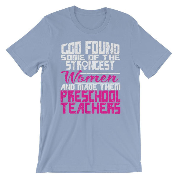 Strong Women Preschool Teacher Shirt-Faculty Loungers