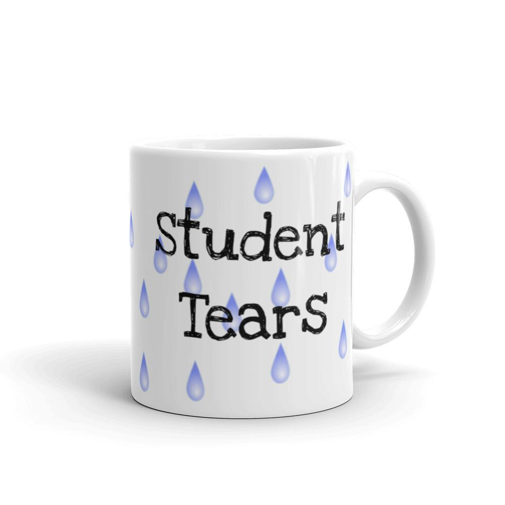 Student Tears, Funny Teacher Mug, Teacher Appreciation Gift